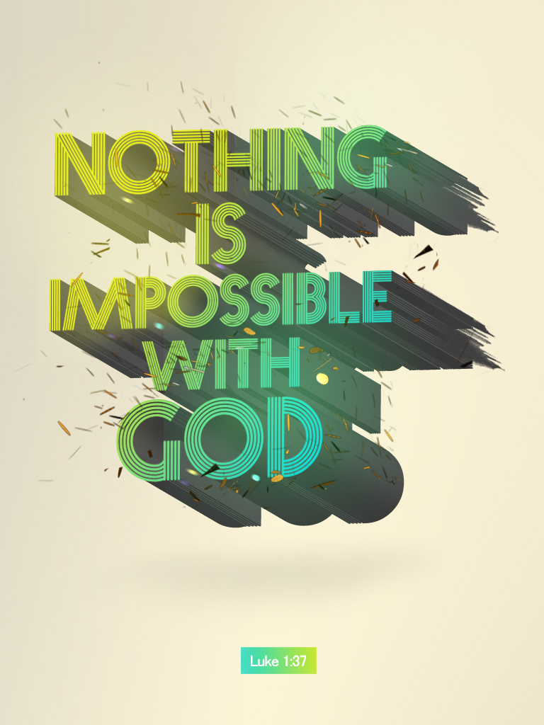 Luke 1:37 - Poster by mostpato