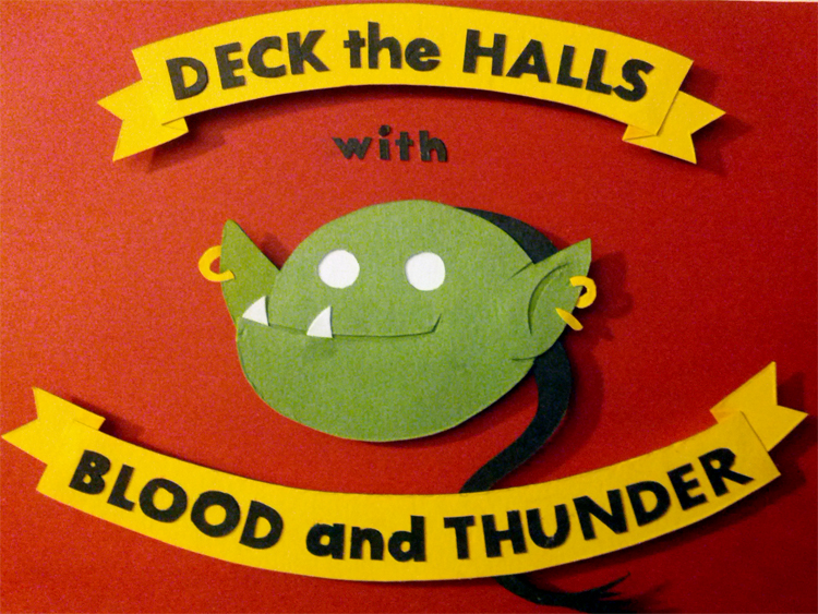 Deck the Halls With Blood and Thunder by Hatpire