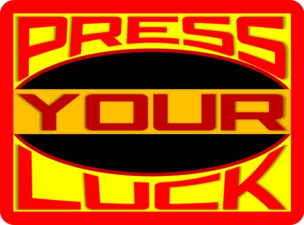 Press Your Luck (2019-Present) Concept Logo by Dadillstnator