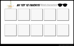 Top 10 Favorite Blind Charcters Meme by Soraply11