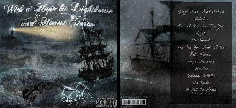 With A Hope-Lit Lighthouse + Honest Storms (2021)
