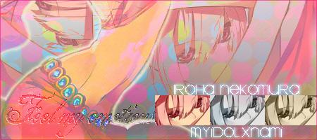 # Reglas del Foro - Página 4 Firma_iroha_by_myidolxnami-d4ra9w3