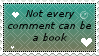Not every comment can be a book by Nixxily