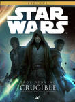 STAR WARS Crucible official cover
