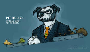 Pit Bullz: SRS BIZ