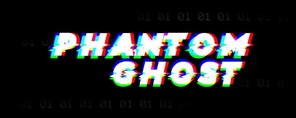 Phantomghost Glitch by 4prili666h05T