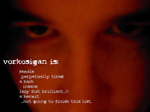 vorkosigan's Profile Picture