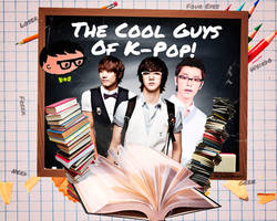 The Cool Guys Of K-Pop (Contest Entry) by NileyJoyrus14