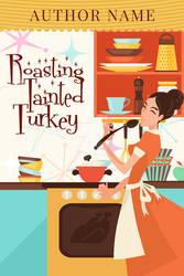 Roasting Tainted Turkey