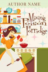 Poison Porridge