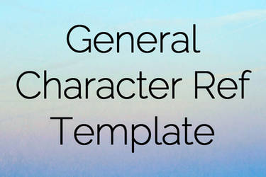 General Character Ref Template by mishihime
