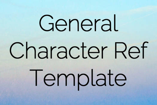General Character Ref Template