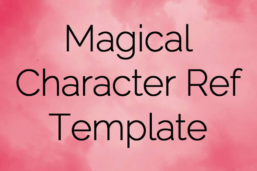 Magical Character Ref Template