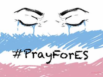 Pray for ES