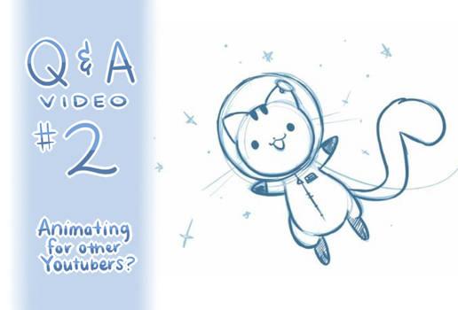 QandA #2: Animating for Other Youtubers?
