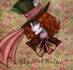 ...The Mad Hatter...