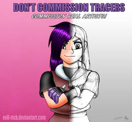 Don't commission Tracers, Commission real artists