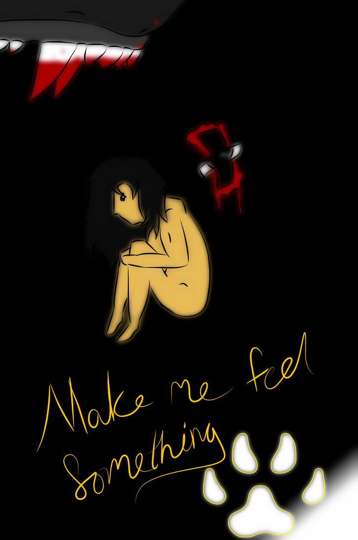 Make me feel something by BlackMountain150