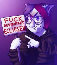 Fuck DeviantArt Eclipse!!!