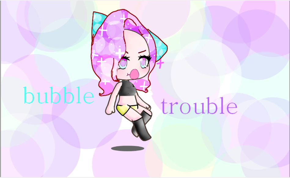 Bubble Trouble by galaxygirl123555