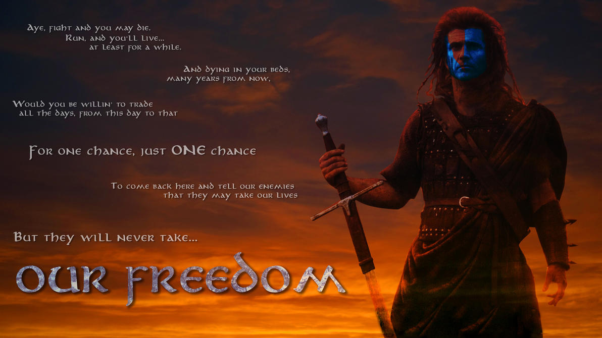 braveheart_quote_by_ninja_steven-d4lup6t