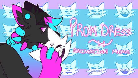 prom dress | animation meme