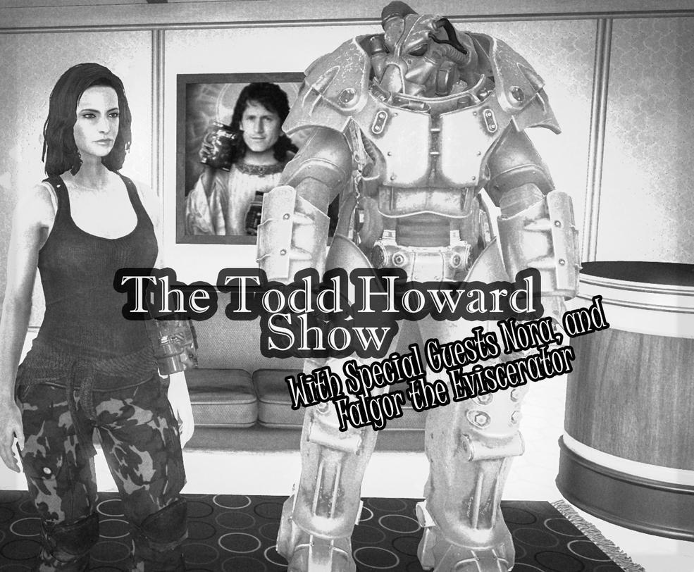 The Todd Howard Show! by a1samurai