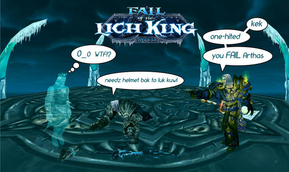 Fail of the Lich King
