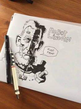 Robot Lincoln Sketch