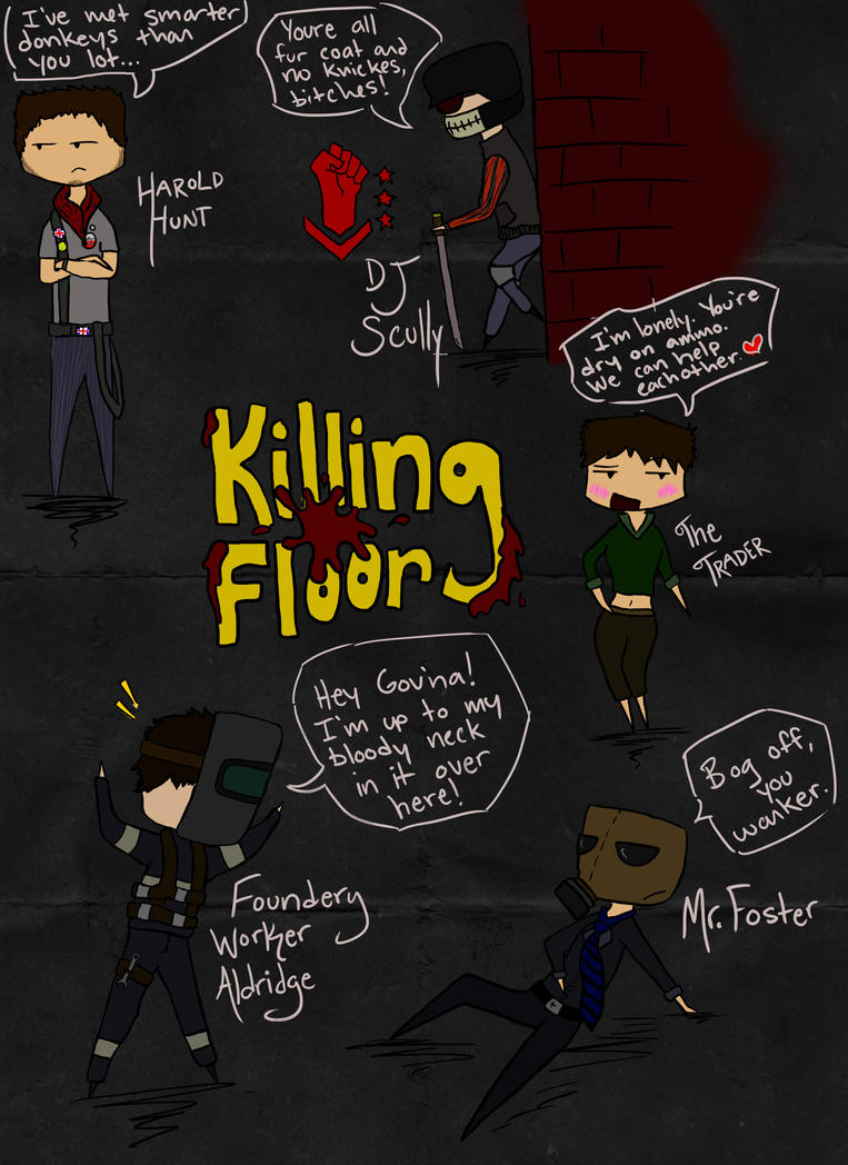 Killing Floor by ChimeraDemonX