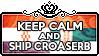 Keep Calm and Ship CroaSerb by ChokorettoMilku