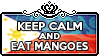Keep Calm and Eat Mangoes by ChokorettoMilku