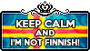 Keep Calm and I'm not Finnish by ChokorettoMilku