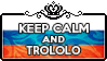 Keep Calm and Trololo by ChokorettoMilku