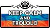 Keep Calm and Trololo by ChokorettoMilku