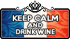 Keep Calm and Drink Wine by ChokorettoMilku