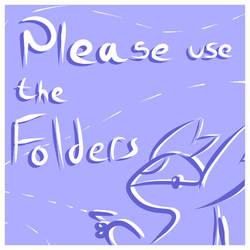 Please Use Folders
