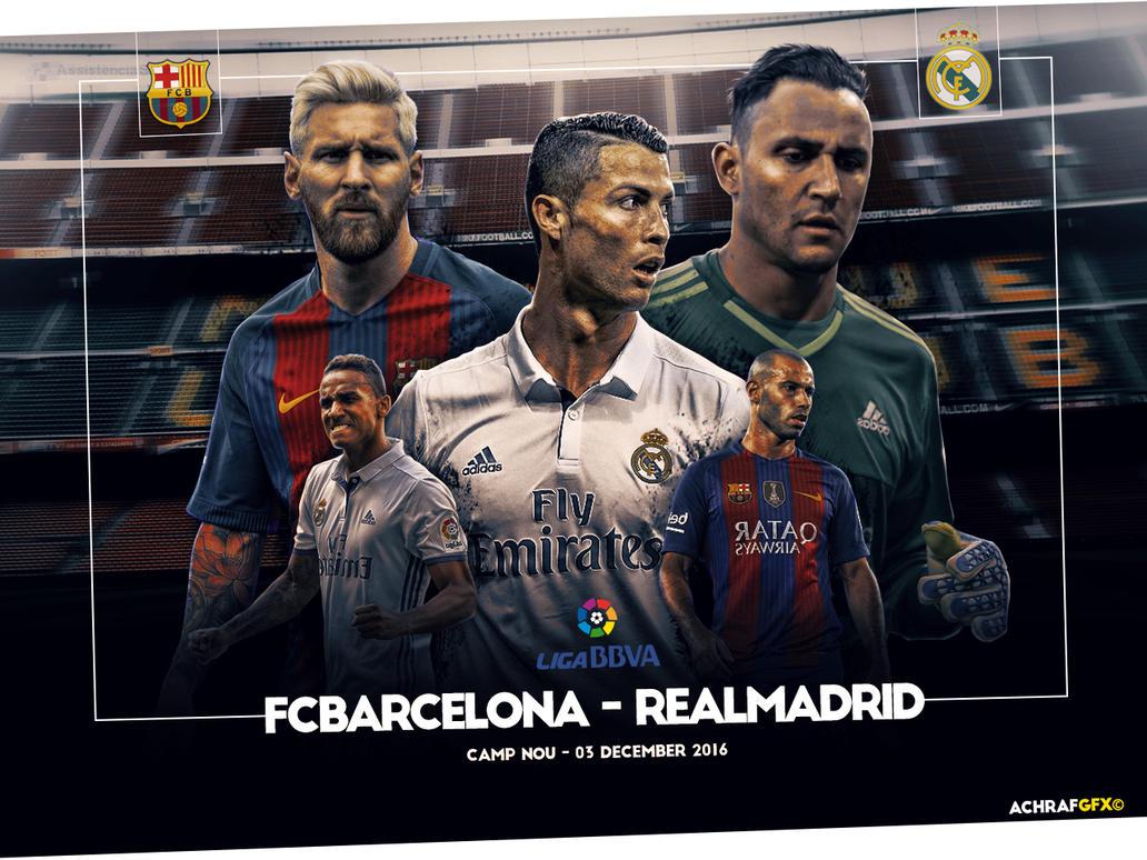 FCBARCELONA VS REAL MADRID ELCLASICO by Achrafgfx