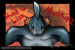 Heh. Mudkipz M0nstr. by Scorchie-Critter