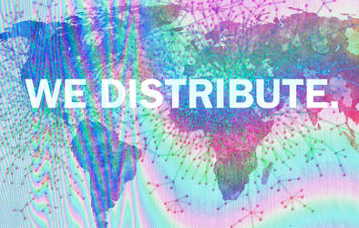 We Distribute.