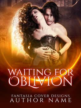 Waiting for Oblivion