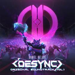 Daniel Deluxe - Desync OST by Hieronymus7Z