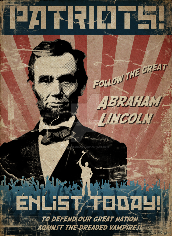 Abraham Lincoln Vampire Hunter Propaganda By Icedelegance