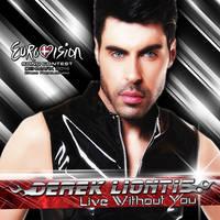 Derek Liontis  - Live Without You [CD]