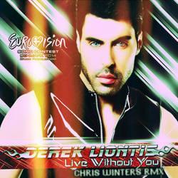 Derek Liontis  - Live Without You *dance RMX [CD]