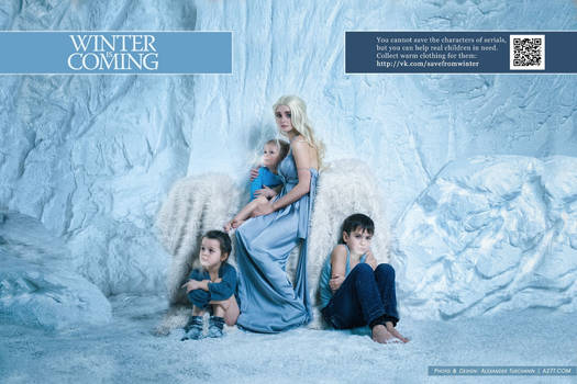 Winter is Coming. Mhysa
