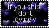 Ship Lovingly by lollirotfest