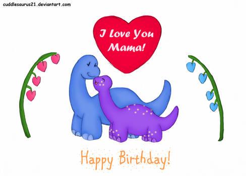 Happy Birthday, Mama