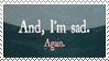Stamp-And I'm Sad by Tuuuuuu