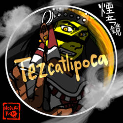 Tezcatlipoca20190113 by nosuku-k